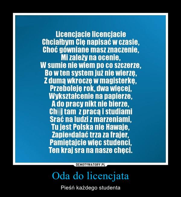 Oda do licencjata – Pieśń każdego studenta