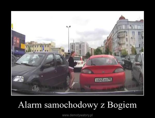 Alarm samochodowy z Bogiem –