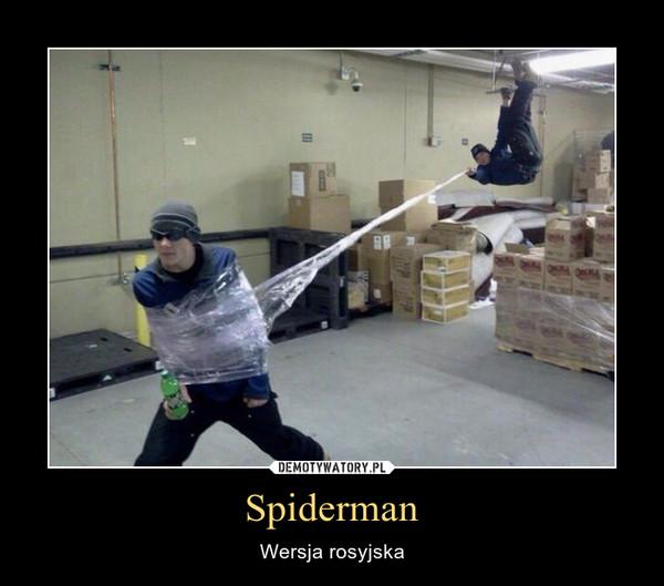 Spiderman – Wersja rosyjska