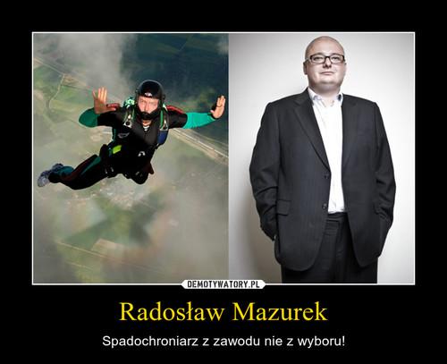 Radosław Mazurek