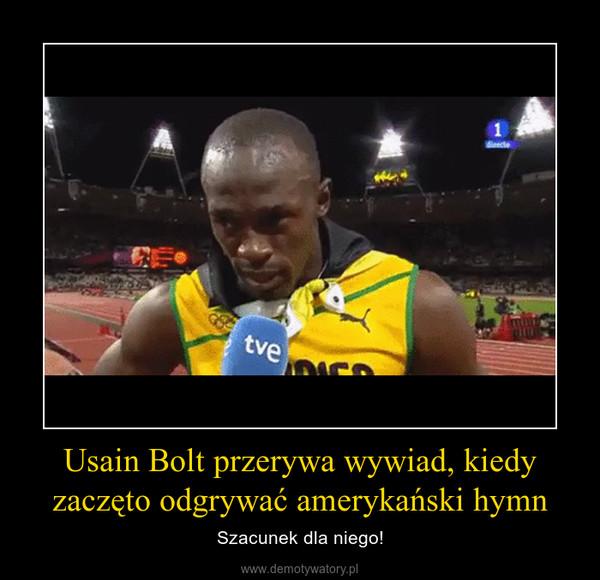 Usain Bolt przerywa wywiad, kiedy zaczęto odgrywać amerykański hymn – Szacunek dla niego!