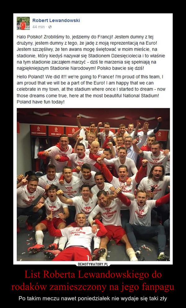 List Roberta Lewandowskiego do rodaków zamieszczony na jego fanpagu – Po takim meczu nawet poniedziałek nie wydaje się taki zły