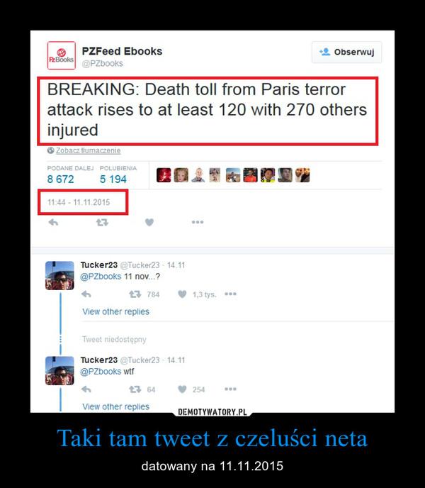 Taki tam tweet z czeluści neta – datowany na 11.11.2015