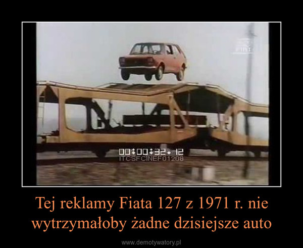 Tej reklamy Fiata 127 z 1971 r. nie wytrzymałoby żadne dzisiejsze auto –