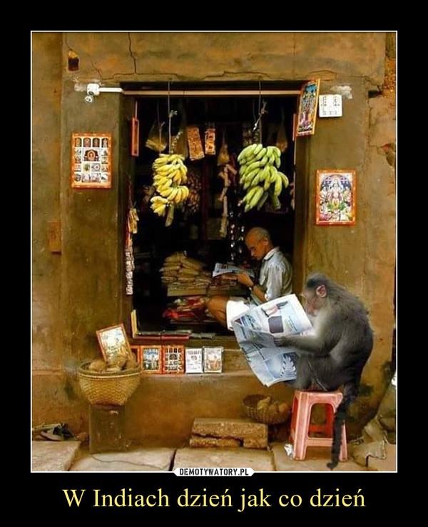 W Indiach dzień jak co dzień –