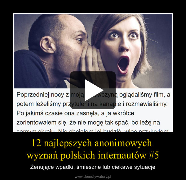 12 najlepszych anonimowych wyznań polskich internautów #5 – Żenujące wpadki, śmieszne lub ciekawe sytuacje