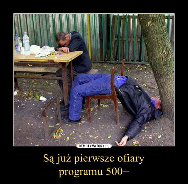 Są już pierwsze ofiaryprogramu 500+ –