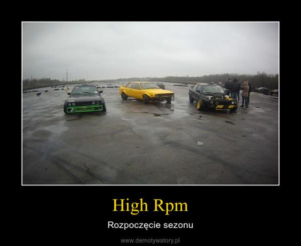 High Rpm – Rozpoczęcie sezonu