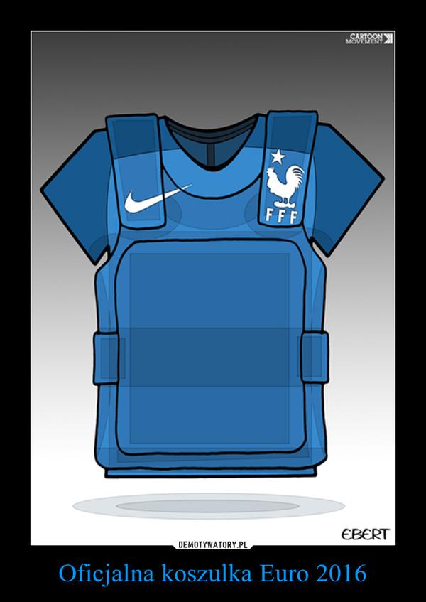 Oficjalna koszulka Euro 2016 –