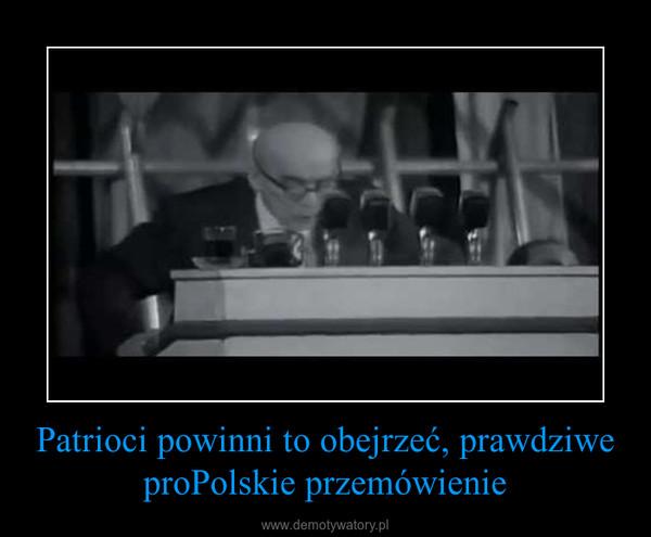 Patrioci powinni to obejrzeć, prawdziwe proPolskie przemówienie –