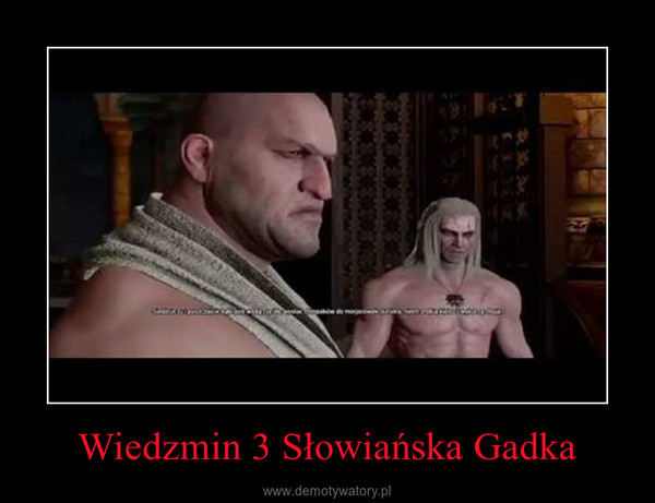 Wiedzmin 3 Słowiańska Gadka –