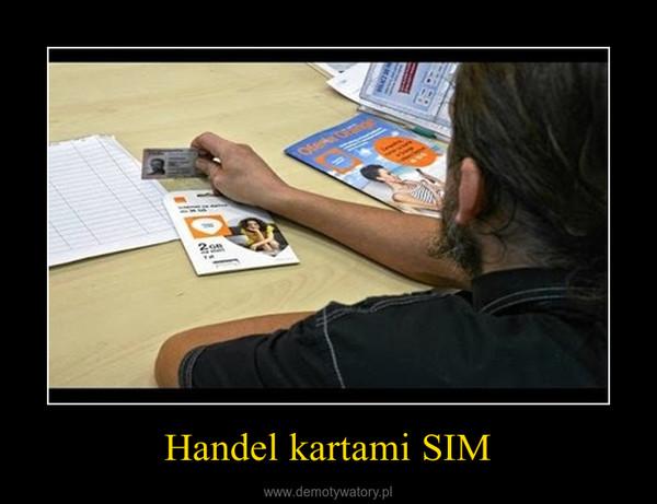 Handel kartami SIM –