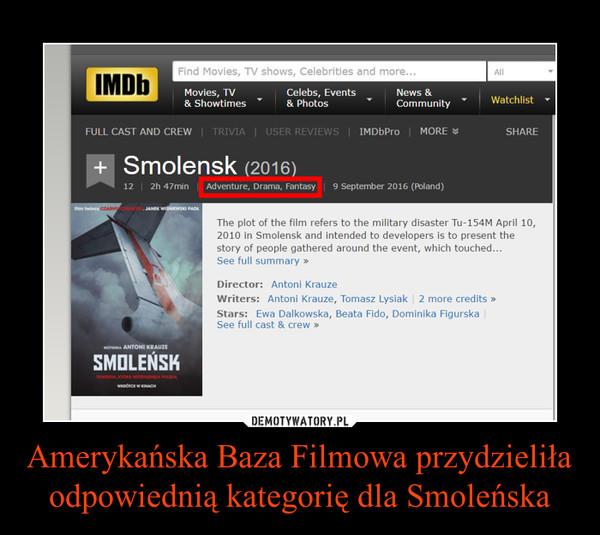 Amerykańska Baza Filmowa przydzieliła odpowiednią kategorię dla Smoleńska –