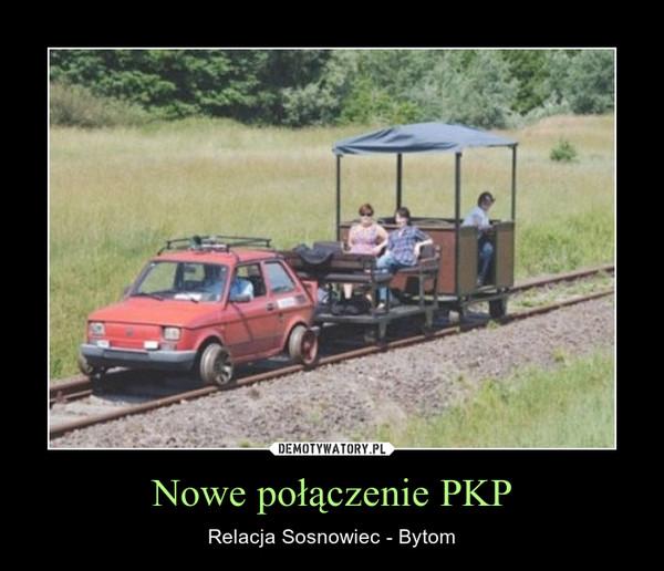 Nowe połączenie PKP – Relacja Sosnowiec - Bytom