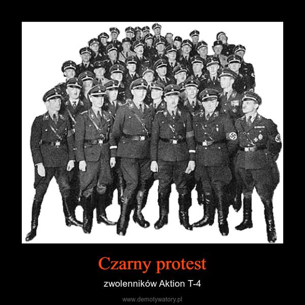 Czarny protest – zwolenników Aktion T-4