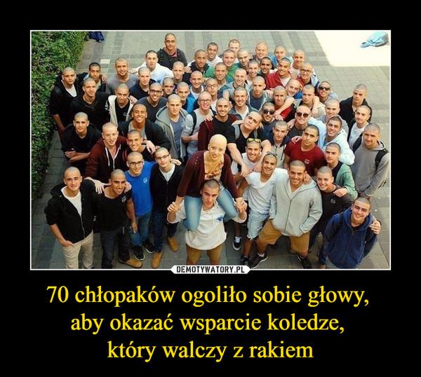 70 chłopaków ogoliło sobie głowy, aby okazać wsparcie koledze, który walczy z rakiem –