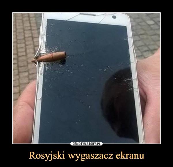 Rosyjski wygaszacz ekranu –