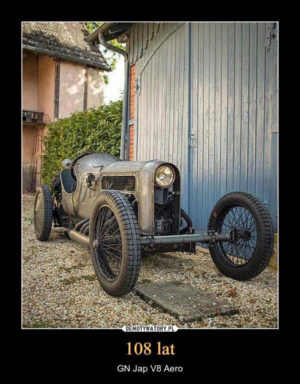 108 lat – GN Jap V8 Aero