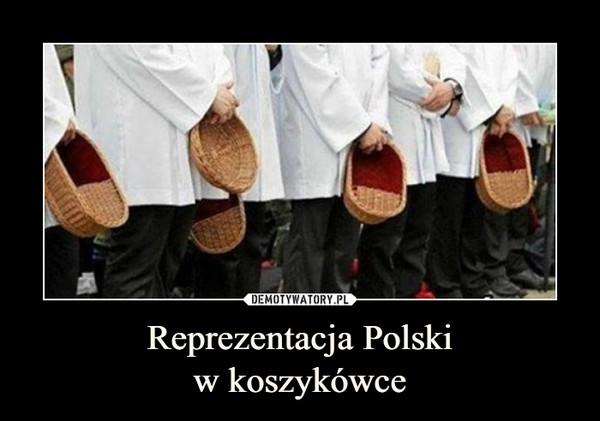 Reprezentacja Polskiw koszykówce –