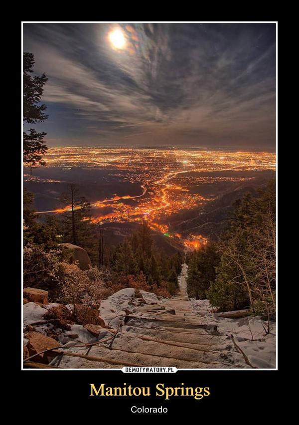 Manitou Springs – Colorado