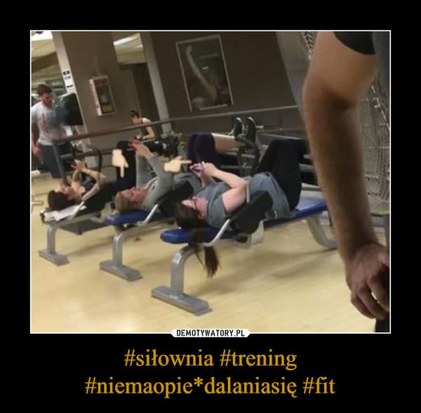 #siłownia #trening #niemaopie*dalaniasię #fit –