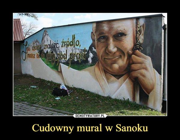 Cudowny mural w Sanoku –