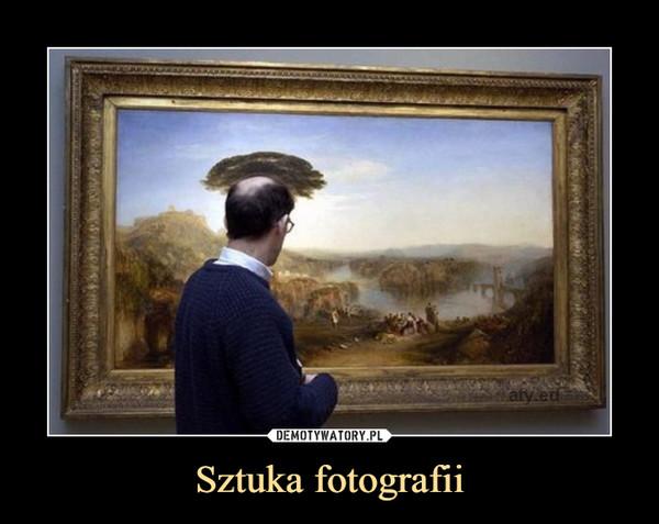 Sztuka fotografii –