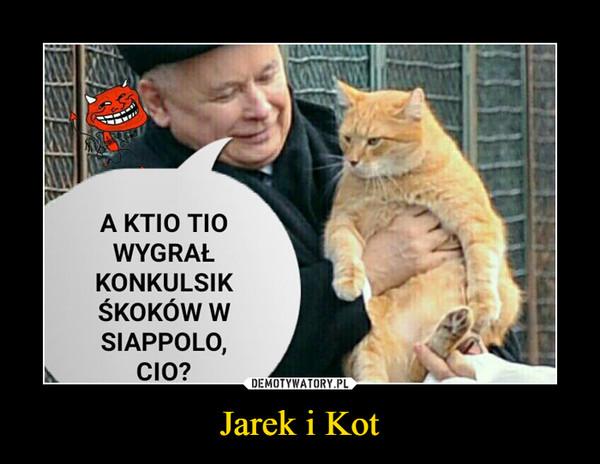 Jarek i Kot –