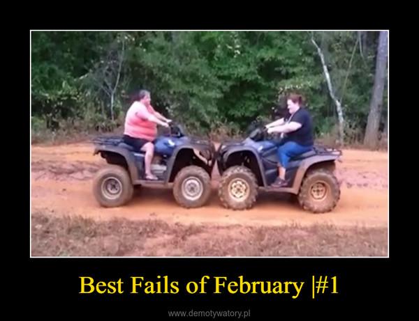 Best Fails of February |#1 –