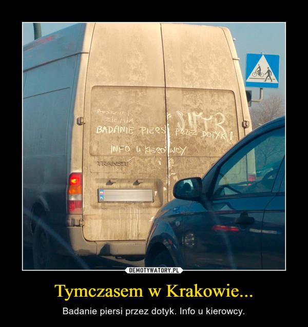 Tymczasem w Krakowie... – Badanie piersi przez dotyk. Info u kierowcy.