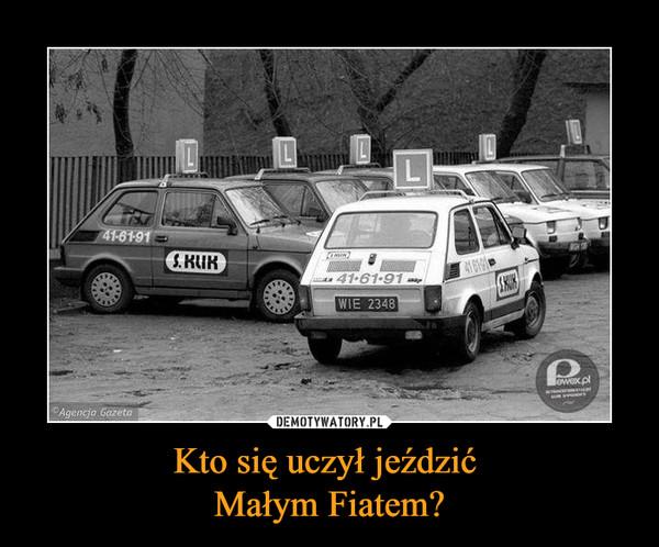 Kto się uczył jeździć Małym Fiatem? –  s klik pewex.pl