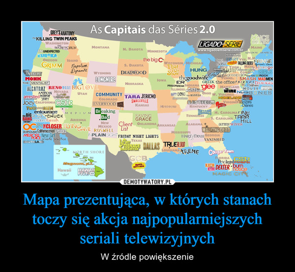 Mapa prezentująca, w których stanach toczy się akcja najpopularniejszych seriali telewizyjnych – W źródle powiększenie
