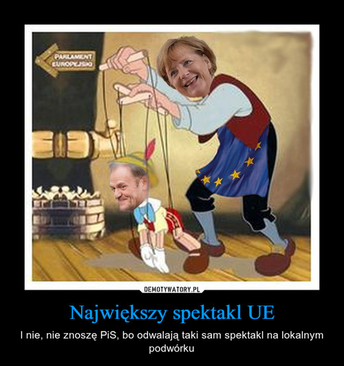 Największy spektakl UE