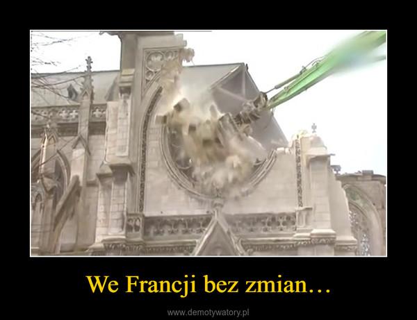 We Francji bez zmian… –
