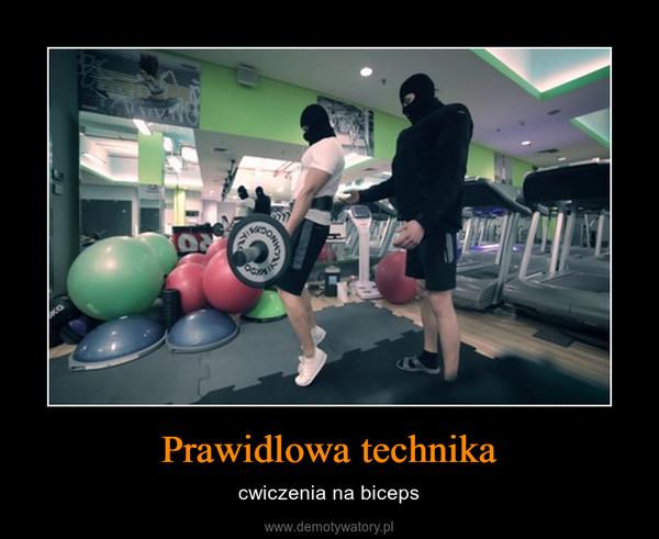 Prawidlowa technika – cwiczenia na biceps
