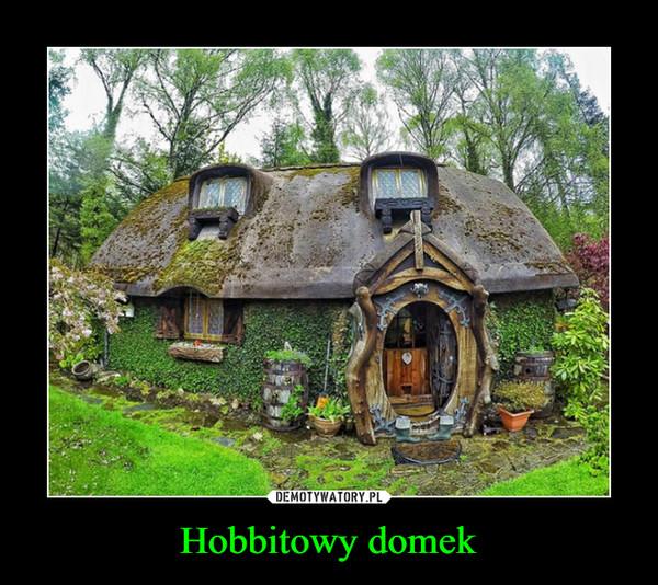Hobbitowy domek –