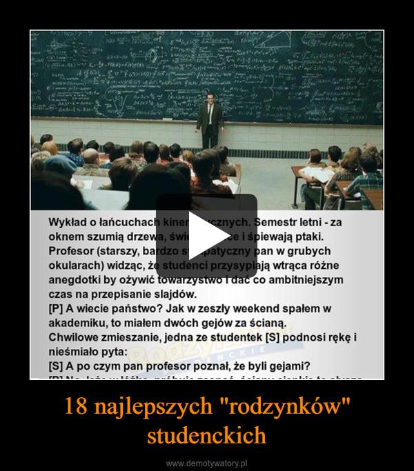 """18 najlepszych """"rodzynków"""" studenckich –"""