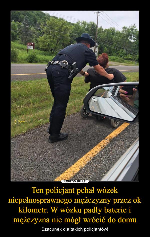 Ten policjant pchał wózek niepełnosprawnego mężczyzny przez ok kilometr. W wózku padły baterie i mężczyzna nie mógł wrócić do domu – Szacunek dla takich policjantów!