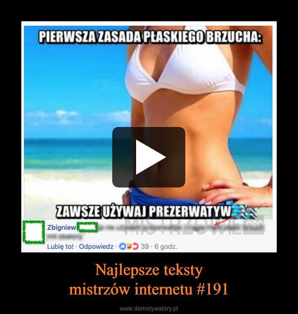 Najlepsze tekstymistrzów internetu #191 –