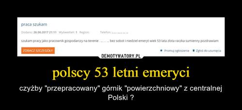 polscy 53 letni emeryci
