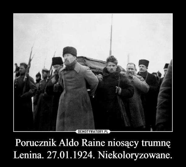 Porucznik Aldo Raine niosący trumnę Lenina. 27.01.1924. Niekoloryzowane. –