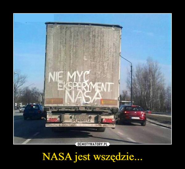 NASA jest wszędzie... –  nie myćeksperyment NASA