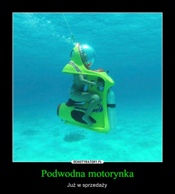 Podwodna motorynka – Już w sprzedaży