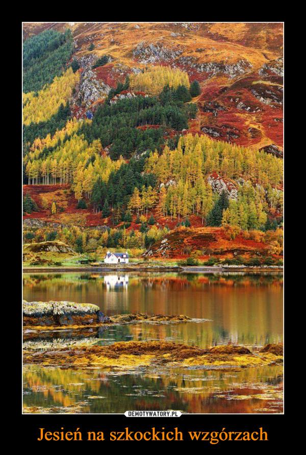 Jesień na szkockich wzgórzach –
