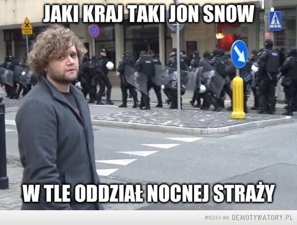 Polska nocna straż –  JAKI KRA TAKI JON SNOWW TLE ODDZIAŁ NOCNEJ STRAŻY