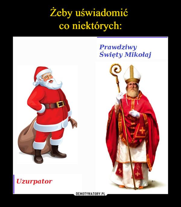 –  prawdziwy święty mikołaj uzurpator