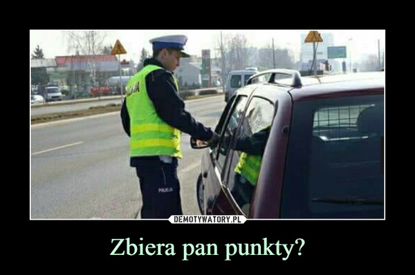 Zbiera pan punkty? –