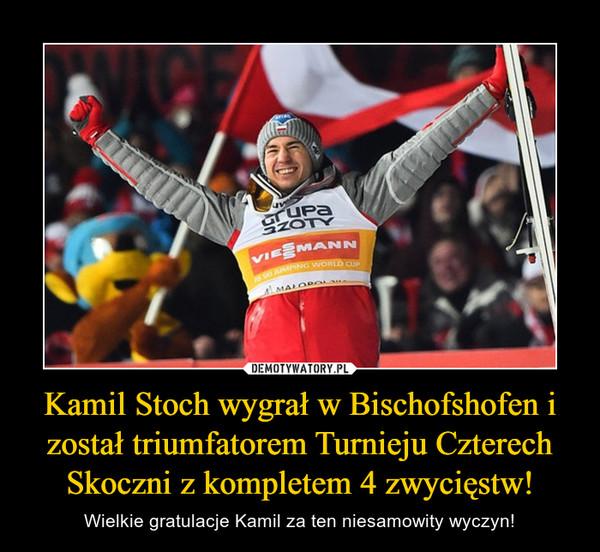 Kamil Stoch wygrał w Bischofshofen i został triumfatorem Turnieju Czterech Skoczni z kompletem 4 zwycięstw! – Wielkie gratulacje Kamil za ten niesamowity wyczyn!