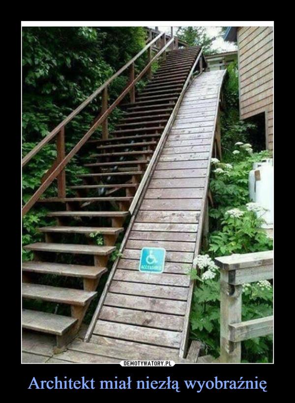 Architekt miał niezłą wyobraźnię –