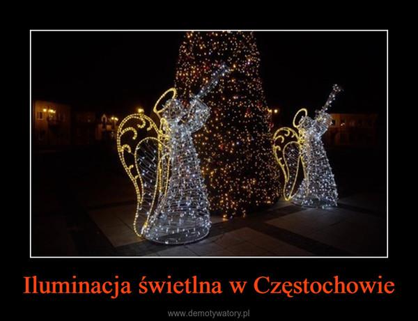 Iluminacja świetlna w Częstochowie –